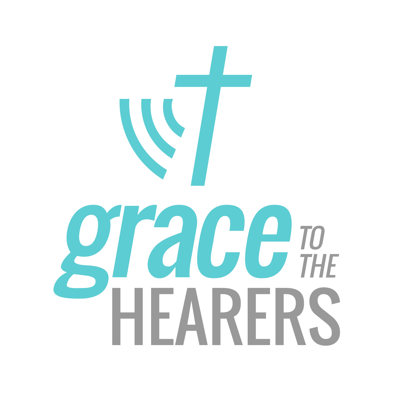 Grace to the Hearers